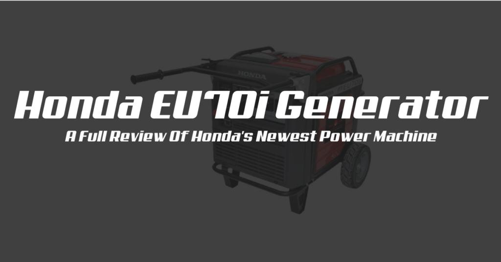 Honda EU70i Generator